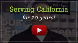 Serving California for 20 years!